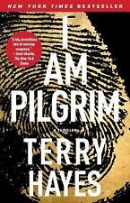 I Am Pilgrim : A Thriller by Terry Hayes (Trade  Paperback Edition)