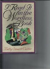 I Read It in the Wordless Book : A Novel by Betty S. Carter 1996