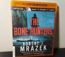 The Bone Hunters by Robert J. Mrazek (2015, MP3 CD, Unabridged) New