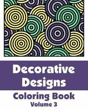 Decorative Designs Coloring Book by H. R. Wallace Publishing (2013, Paperback)