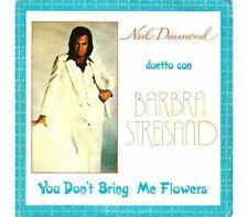 Neil Diamond Duetto Con Barbra Streisand – You Don't Bring M  -  Single 45 Giri