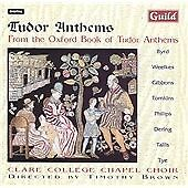 Tudor Anthems, from the Oxford Book of Tudor Anthems - Clare College Chapel Choi