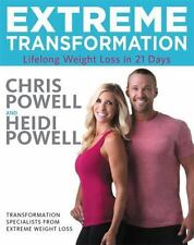 Extreme Transformation: Lifelong Weight Loss in 21 Days: By Powell, Chris, Po...