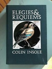 COLIN INSOLE: ELEGIES & REQUIEMS, hardcover, side real press, ed. of 300 + art