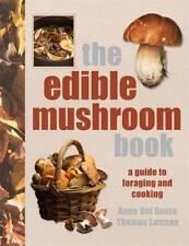 The Edible Mushroom Book, Anna Del Conte, Thomas Laessoe, New