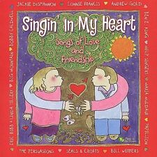 Singin' in My Heart: Songs Love & Friendship -