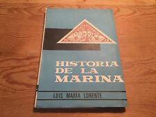 Libro Antiguo HISTORIA DE LA MARINA en los Sellos - Luis Maria Lorente - 1964