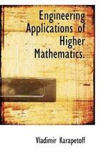 Engineering Applications of Higher Mathematics by Vladimir Karapetoff (2009,...