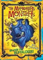 Stevens, Rob, The Mapmaker's Monsters 1: Beware the Buffalogre!: Beware the Buff