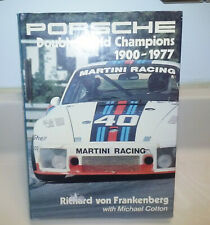 Porsche, Double World Champions, 1900-1977 by Michael Cotton and Richard A....