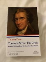 Common Sense, The Crisis, & Other Writings from the American Revolution, Pape...