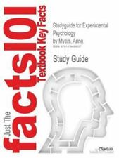 Studyguide for Experimental Psychology by Myers, Anne by Cram101 Textbook...