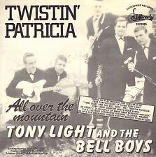 "TONY LIGHT & THE BELL BOYS – Twistin' Patricia (1983 DUTCH ROCK & ROLL 7"")"