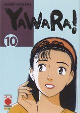 MANGA - Yawara! N° 10 - Naoki Urasawa - Planet Manga - ITALIANO NUOVO