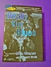 Really The Blues by Mezz Mezzrow/Bernard Wolfe JAZZ UNDERWORLD CLASSIC RARE HCDJ