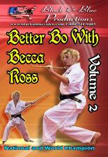 Better Bo with Becca Ross Vol. 2 Bo Kata