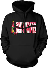 Save Water Drink Wine Drunk Wasted Lit Alcohol Funny Hoodie Pullover