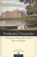 The Pemberley Chronicles: A Companion Volume to Jane Austen's Pride and Prejudi