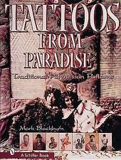 Tattoos from Paradise: Traditional Polynesian Patterns - Hardcover NEW Blackburn