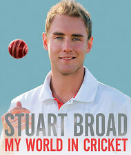 Stuart Broad - My World in Cricket - England Fast Bowler All-Rounder book