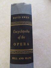 ENCYCLOPEDIA OF THE OPERA  by David Ewen 1963 HC