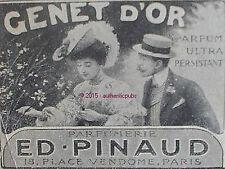 PUBLICITE PARFUM ED PINAUD GENET D'OR LES AMOUREUX DE 1905 FRENCH AD PUB RARE