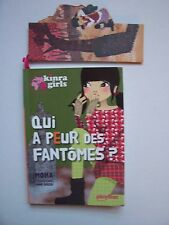 "KINRA GIRLS  "" Qui a peur des Fantômes ? "" Tome 4  ( Corolle )  2012 , TBE"
