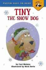Tiny the Snow Dog: By Meister, Cari