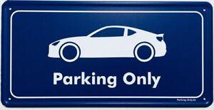 Parking Only - Subaru BRZ - Aluminiumschild
