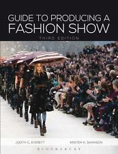 Guide to Producing a Fashion Show by Kristen K. Swanson and Judith C. Everett...