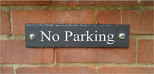 SALE PRICES Natural Slate House Door or Gate Sign 28cm x 7cm NO PARKING SIGN