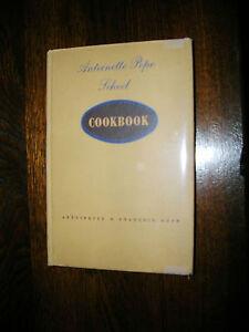 Antoinette Pope School Cookbook Antoinette & Francois Pope 1951 Signed 12th Prtg