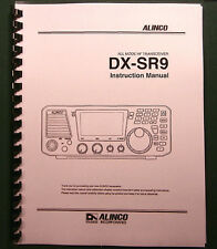 Alinco DX-SR9 Instruction Manual: Card Stock Covers and 28 lb Paper!
