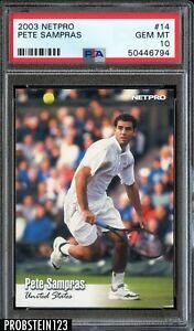 2003 Netpro Tennis #14 Pete Sampras PSA 10 GEM MINT