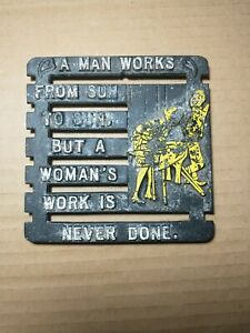 Amish Funny Saying Metal Trivet Wall Hanging Plaque A MAN WORKS FROM SUN TO SUN