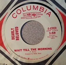 Dearly Beloved – Wait Till The Morning / You Ain't Gonna... ~  Garage Rock 1967