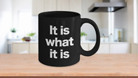 It is what it is Mug Black Ceramic Coffee Cup Funny Gift for Ayn Rand Object