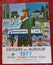 1977 - Circuits en AUTOCAR / Catalogue Havas Voyages Rhône Alpes