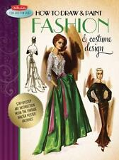 How to Draw & Paint Fashion & Costume Design by Walter Foster Paperback Book