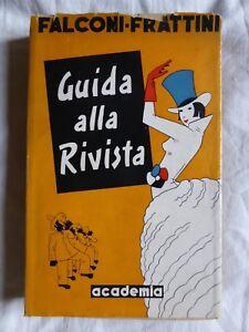 Falconi Frattini GUIDA ALLA RIVISTA Operetta Autografo  Prima 1° edizione 1953
