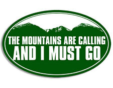 3x5 inch OVAL The Mountains Are Calling And I Must Go Sticker - camp trail hike