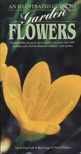 An illustrated guide to garden flowers ~ Paper Back 2001