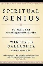 Spiritual Genius: 10 Masters and the Quest for Meaning by Winifred Gallagher