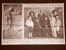Pola nel 1919 Monumento a Nazario Sauro di Vito Pardo La Famiglia dell'Eroe