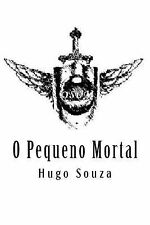 Osum: O Pequeno Mortal by Hugo Souza (2012, Paperback)