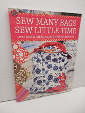 Sew Many Bags Little Time Sewing Guide Stylish Handbag Accessories Patterns Book
