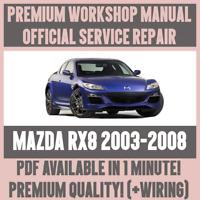 WORKSHOP MANUAL SERVICE & REPAIR GUIDE for MAZDA RX8 2003-2008 +WIRING