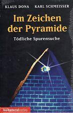 IM ZEICHEN DER PYRAMIDE - Klaus Dona ( wie Erich von Däniken ) BUCH - NEU