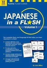 Tuttle Flash Cards: Japanese in a Flash Kit Volume 1 by John Millen (2016, Kit)