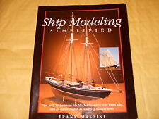 Ship Modeling Simplified By Frank Mastini - As Photo